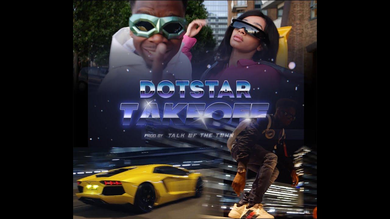 Download DOTSTAR - TAKE OFF [MUSIC VIDEO]