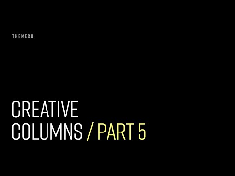 Creative Columns (Part 5)