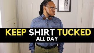 How to Keep Your Shirt Tucked | Shirt Tucking Tricks