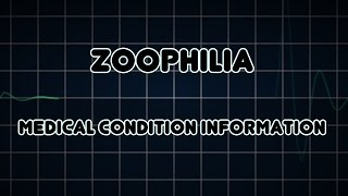 Zoophilia (Medical Condition)