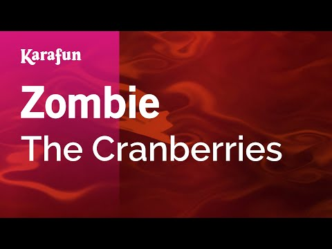 Karaoke Zombie  The Cranberries *