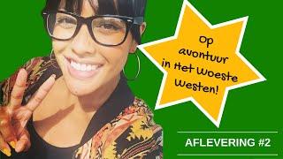OP AVONTUUR IN HET WOESTE WESTEN! AFLEVERING #2