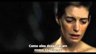 I Dreamed A Dream by Anne Hathaway Fantine Les Miserables Legendado