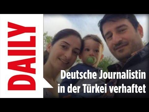 Deutsche Journalistin in der Türkei verhaftet - BILD Daily Live 12.05.2017