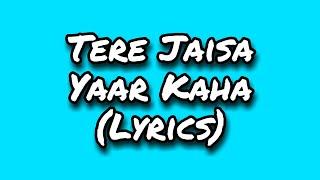 Tere Jaisa Yaar Kaha Lyrics | Kishore Kumar | Amitabh Bachchan | Yaarana 1981 Songs |