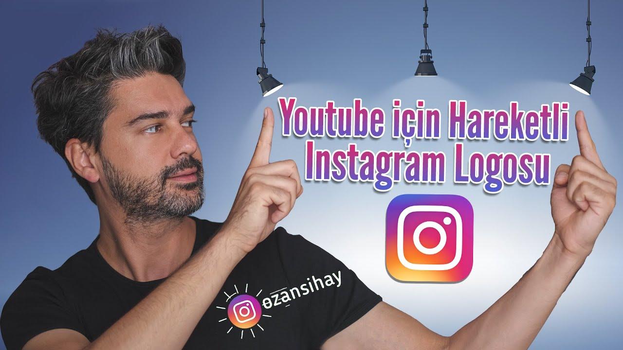 Youtube için Hareketli Instagram Logosu Nasıl Yapılır?