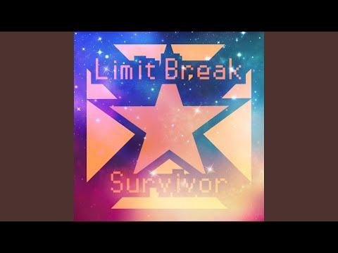 Limit Break X Survivor (Radio Edit)
