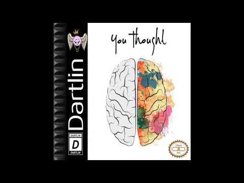 Dartlin - You Thought
