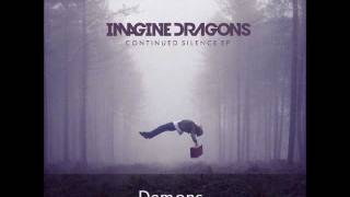 Скачать Imagine Dragons Demons Continued Silence EP 2012