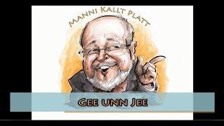 Manni kallt Platt: Gee un Jee