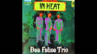 Dee Felice Trio - Never