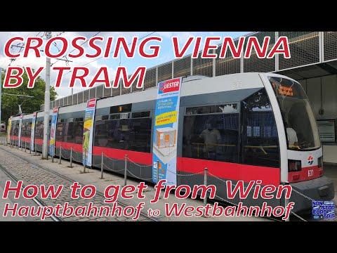 CROSSING VIENNA BY TRAM / HOW TO GET FROM WIEN HAUPTBAHNHOF TO WESTBAHNHOF