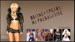 Britney Spears - My Prerogative (clean) [HD, DL]
