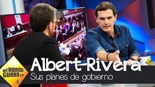 Albert Rivera confiesa sus intenciones para con el gobierno - El Hormiguero 3.0