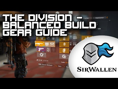 The Division : Balanced Build Gear Guide