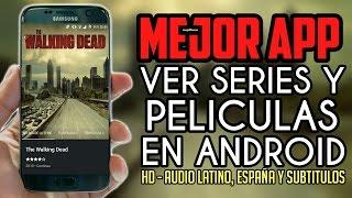 (NUEVA) INCREIBLE APP - VER PELICULAS-SERIES HD - ANDROID 2016 (Audio Latino, España y Subtitulos)