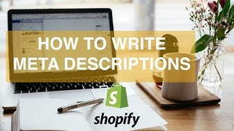 HOW TO WRITE an Amazing META DESCRIPTION! ( For Shopify Stores to Boost SEO )