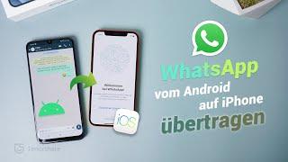 Gerätewechsel   WhatsApp Daten von Android auf iPhone übertragen 2020