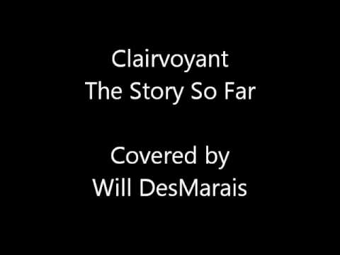 The Story So Far-Clairvoyant Cover Acoustic
