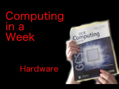 Hardware | Computing in a Week: Part 2