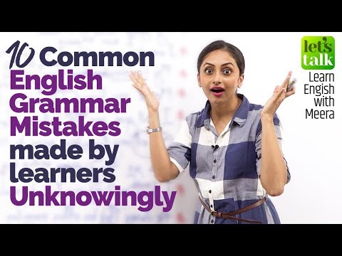 10 Common English Grammar  learners make unknowingly  How to speak English Fluently
