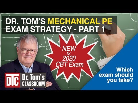 new-2020-cbt-mechanical-pe-exam-strategy---part-1-(which-exam-should-you-take?)