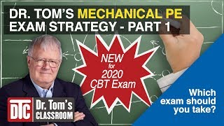 NEW 2020 CBT Mechanical PE Exam Strategy - Part 1 (Which Exam Should You Take?)
