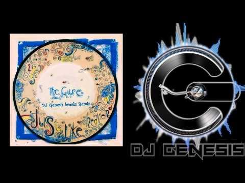 The Cure - Just Like Heaven (dj genesis breaks remix)
