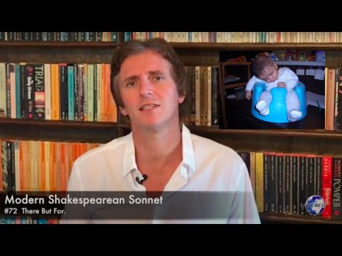 Modern Shakespearean Sonnet 72. There But For . . .  by Andrew Barker