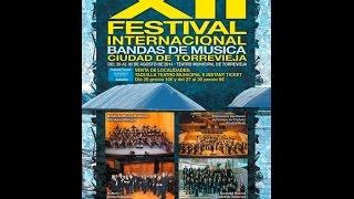 Ceremonia de Clausura XII Festival Internacional de Bandas Ciudad de Torrevieja
