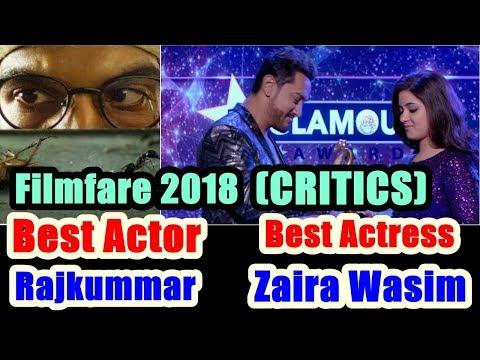 Zaira Wasim And Rajkummar Rao Won Best Actress And Actor Critics At Filmfare 2018