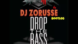 Skrillex - Breaking A Sweat Vs ZROQ - Drop The Bass  (Dj Zorusse Bootleg ) FREE DOWLOAD !