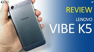 Lenovo Vibe K5 Full Review - An option for those considering Redmi 3S