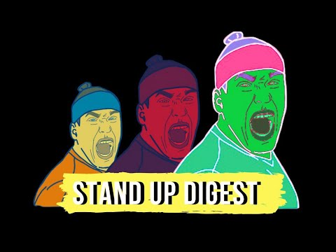 Stand Up Digest | SAS | 18+