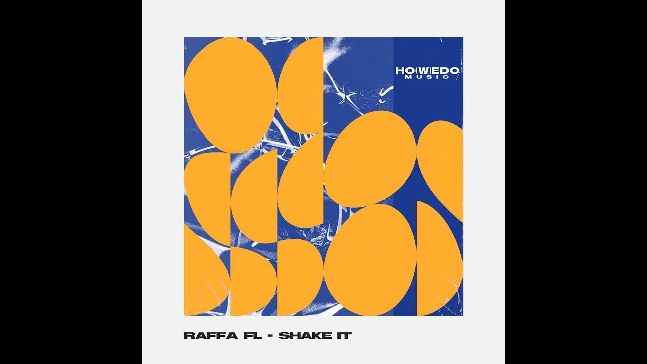 Download RAFFA FL - SHAKE IT