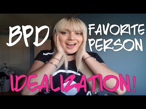 BPD AND IDEALIZATION -