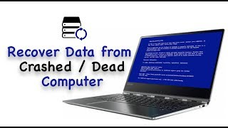 How to Recover Lost Files from Crashed Computer/Unbootable Hard Drive/Blue Screen?