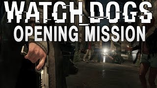 Watch Dogs - Opening Mission Details!