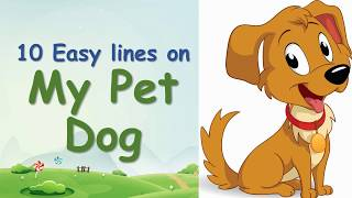 10 Easy lines on My Pet Dog in English