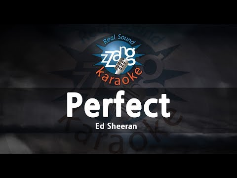 ed-sheeran-perfect-(mr)-(karaoke-version)-[zzang-karaoke]