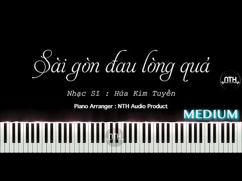Hướng Dẫn - SÀI GÒN ĐAU LÒNG QUÁ - Piano hay nè