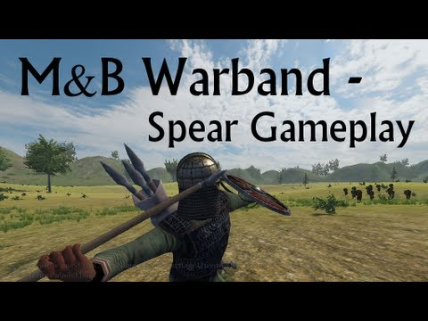 Mount and Blade Warband - Spear Gameplay |