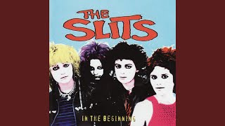Provided to YouTube by The Orchard Enterprises Slime · The Slits In...