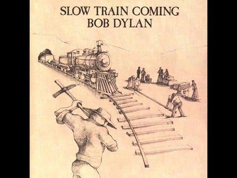bob dylan slow train coming album talk