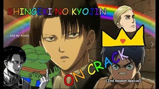 ATTACK ON TITAN ON CRACK (2nd season special)