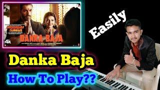 Mumbai Saga : Danka Baja Song Piano Tutorial   Payal Dev Ft. Dev Negi   New Song   Musical Everyone