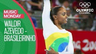 Artistic Gymnastics: Waldir Azevedo - Brasileirinho | Music Mondays