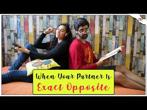 TID   When your Partner is Exact Opposite   Ft. Siddhant Arora and Teejay Kaur
