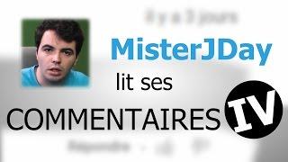 MisterJDay lit ses commentaires 4 thumbnail
