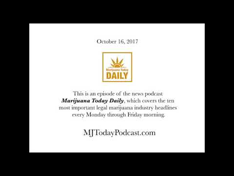 Monday, October 16, 2017 Headlines | Marijuana Today Daily News